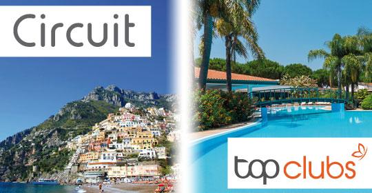 Au Coeur de la Côte Amalfitaine + Top Clubs Villaggio Oasis - Naples